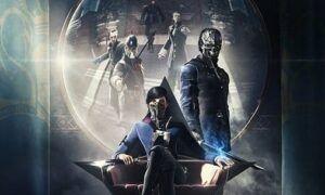 Bethesda, Dishonored 2 ilk üç serisi ücretsiz deneme olarak yayınlayacak