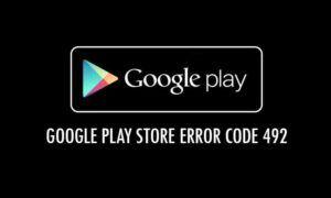 Google Play Store'da 492 Hatası Nasıl Düzeltilir