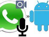 Android ve iPhone'da WhatsApp Video Görüşmelerini Kaydetme