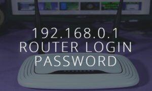 192.168.0.1 Yönetici Girişi, Şifre ve IP